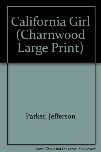 9781846172779: California Girl (Charnwood Large Print)
