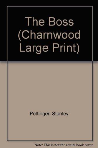 9781846172786: The Boss (Charnwood Large Print)