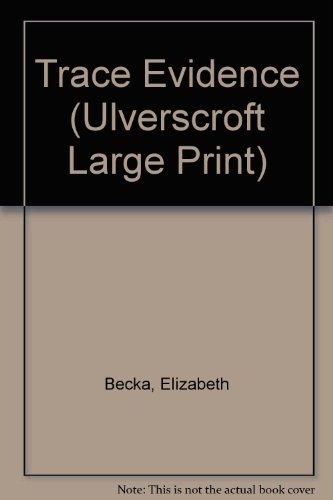 9781846172854: Trace Evidence (Ulverscroft Large Print)