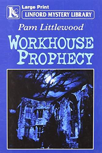 9781846172984: Workhouse Prophecy (Linford Mystery Library)