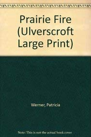 9781846173318: Prairie Fire (Ulverscroft Large Print Series)