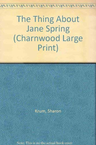 9781846173509: The Thing About Jane Spring (Charnwood Large Print)