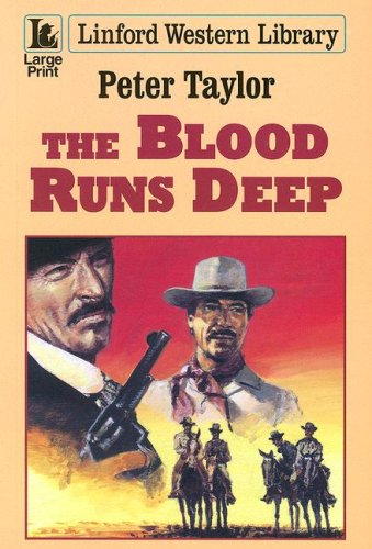 9781846173981: The Blood Runs Deep (Linford Western Library)