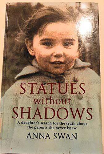 9781846174070: Statues Without Shadows (Ulverscroft Nonfiction)
