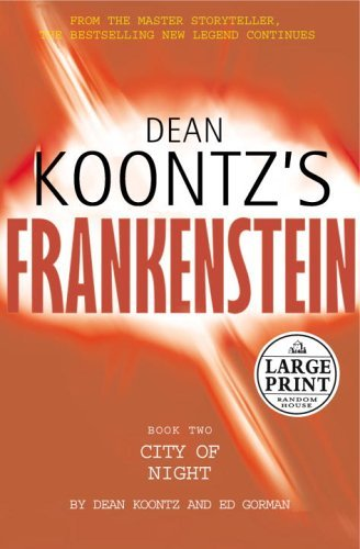 9781846174247: Dean Koontz's Frankenstein: City of Night Bk. 2 (Charnwood Large Print)