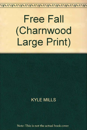 9781846174254: Free Fall (Charnwood Large Print)