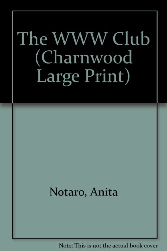 9781846174278: The WWW Club (Charnwood Large Print)