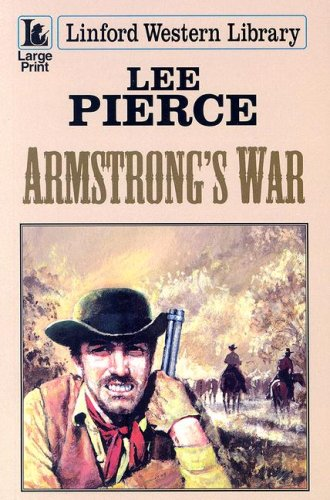 Armstrong's War (Linford Western Library): Pierce, Lee
