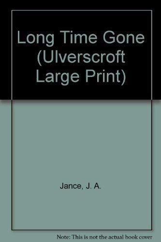 9781846174810: Long Time Gone (Ulverscroft Large Print)
