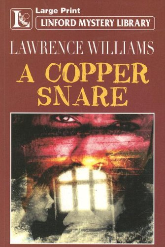 A Copper Snare (Linford Mystery Library): Williams, Lawrence