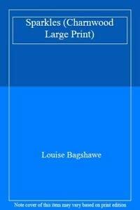9781846175343: Sparkles (Charnwood Large Print)