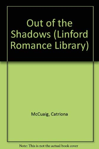 9781846176067: Out of the Shadows (Linford Romance Library)