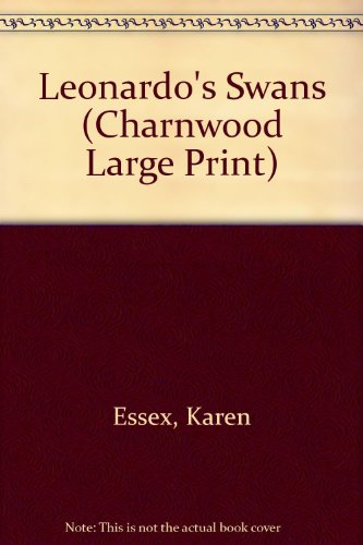 9781846176128: Leonardo's Swans (Charnwood Large Print)