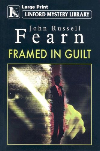 Framed In Guilt (Linford Mystery Library) (1846176409) by John Russell Fearn