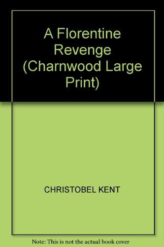 9781846176920: A Florentine Revenge (Charnwood Large Print)