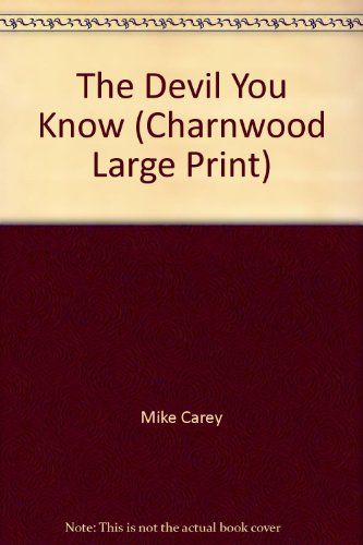 9781846177262: The Devil You Know (Charnwood Large Print)