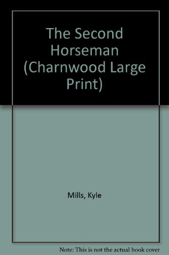9781846177705: The Second Horseman (Charnwood Large Print)