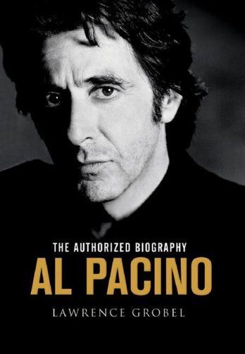 Al Pacino: The Authorized Biography (Charnwood Large Print): Lawrence Grobel