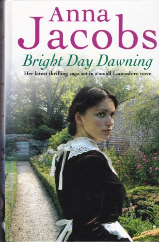 Bright Day Dawning (Charnwood Large Print): Jacobs, Anna