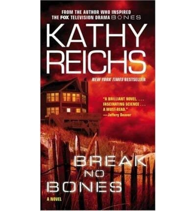 Break No Bones (Charnwood Large Print): Kathy Reichs