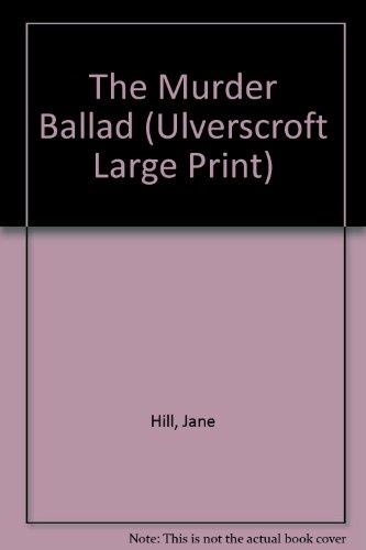 9781846178207: The Murder Ballad (Ulverscroft Large Print)