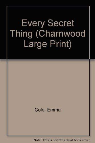 9781846178788: Every Secret Thing (Charnwood Large Print)