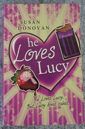 9781846178962: He Loves Lucy (Ulverscroft Large Print)