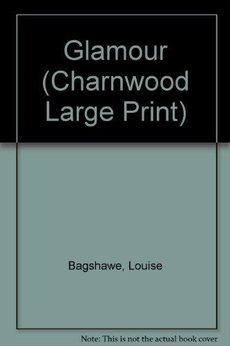 9781846179532: Glamour (Charnwood Large Print)