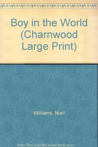 9781846179631: Boy in the World (Charnwood Large Print)