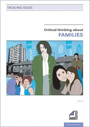 Critical Thinking About Families (Tackling Issues) (1846181305) by Freeman, Phil