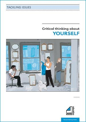 Critical Thinking About Yourself (Tackling Issues) (184618133X) by Freeman, Phil