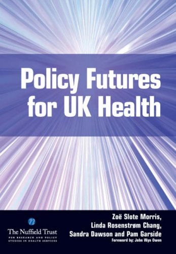 9781846190032: Policy Futures for UK Health