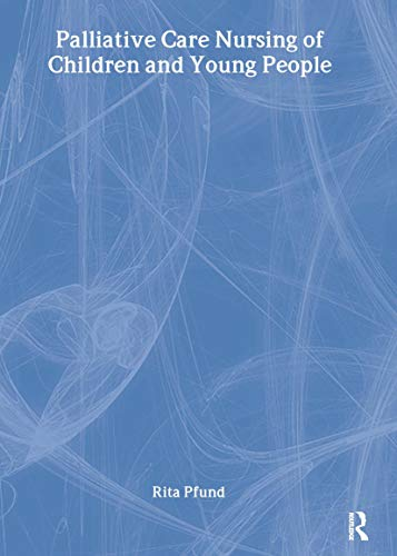 9781846190193: Palliative Care Nursing of Children and Young People