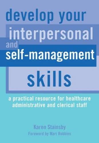 Develop Your Interpersonal and Self-Management Skills: A: Karen Stainsby, Hussain