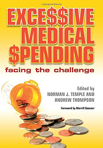 9781846191688: Excessive Medical Spending: Facing the Challenge