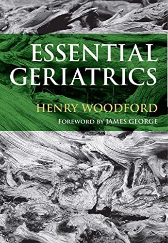 9781846191701: Essential Geriatrics