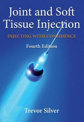9781846191909: Joint and Soft Tissue Injection: Injecting with Confidence