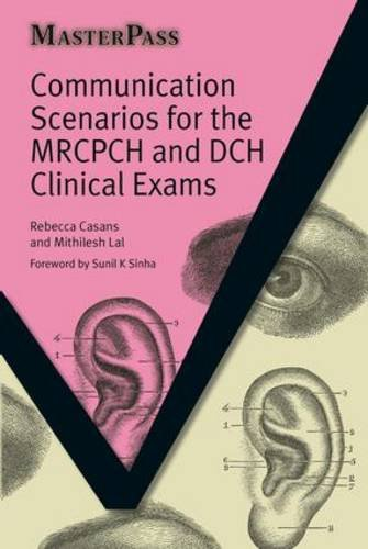 9781846192395: Communication Scenarios for the MRCPCH and DCH Clinical Exams (MasterPass)