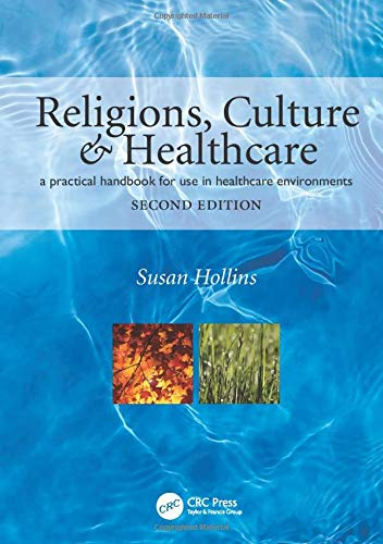 9781846192609: Religions, Culture and Healthcare: A Practical Handbook for Use in Healthcare Environments, Second Edition