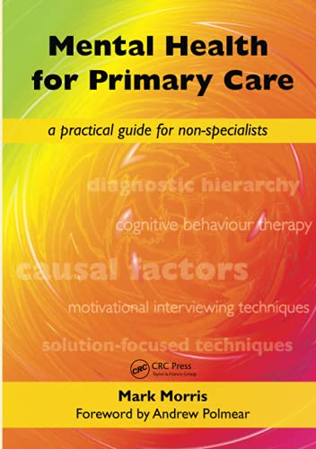 9781846192715: 1: Mental Health for Primary Care: A Practical Guide for Non-Specialists