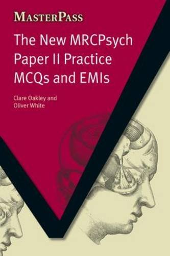 9781846192852: The New MRCPsych Paper II Practice MCQs and EMIs (MasterPass)
