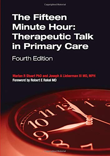 9781846192883: The Fifteen Minute Hour: Therapeutic Talk in Primary Care, Fourth Edition
