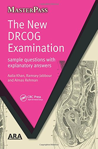 The New DRCOG Examination (Masterpass): Khan, Aalia; Jabbour, Ramsey; Rehman, Almas