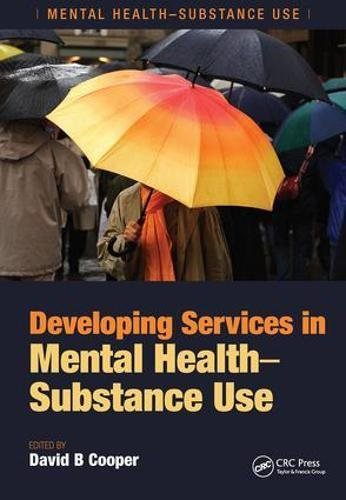 Developing Services in Mental Health-Substance Use: Cooper, David B.