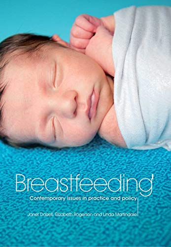 9781846193613: Breastfeeding: Contemporary Issues in Practice and Policy