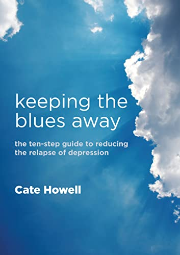 9781846193729: Keeping the Blues Away: The Ten-Step Guide to Reducing the Relapse of Depression