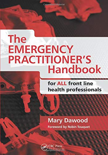 9781846194047: The Emergency Practitioner's Handbook: For All Front Line Health Professionals
