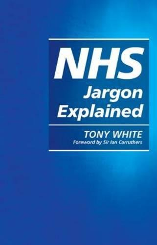 9781846194696: NHS Jargon Explained