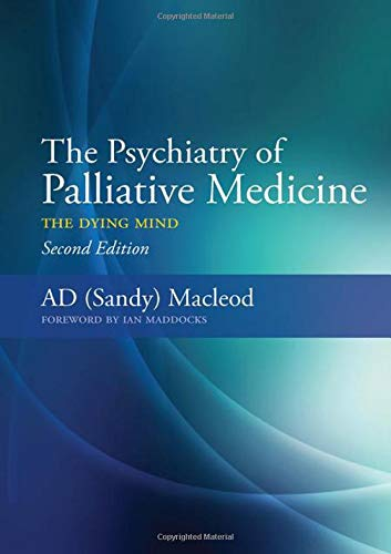 9781846195358: The Psychiatry of Palliative Medicine: The Dying Mind