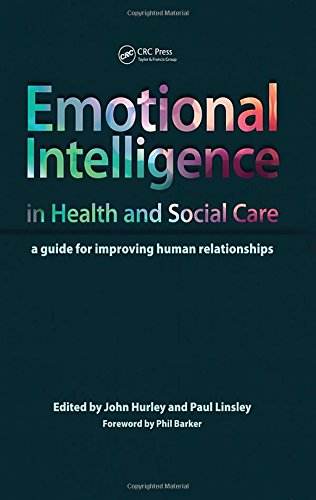 9781846195402: Emotional Intelligence in Health and Social Care: A Guide for Improving Human Relationships